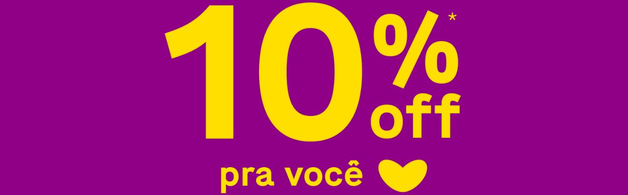 10%*OFF pra você ♥